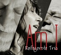 Reifegerste Trio - Am I