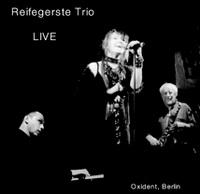 Reifegerste Trio - Live at Oxident, Berlin, 2007